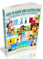 How To Raise Kids Gluten-Free eBook